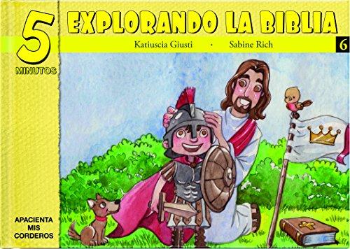 5 Minutos Explorando La Biblia # 6: 15 Biblia Basado Devocionales Para Chiquitos