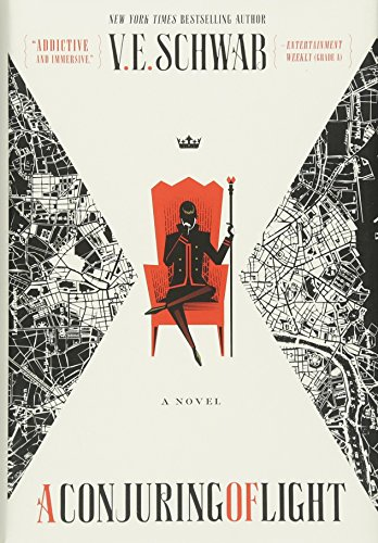 A Conjuring Of Light (Shades of Magic) por V. E. Schwab