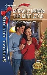 Miracle Under the Mistletoe (Mills & Boon Silhouette)
