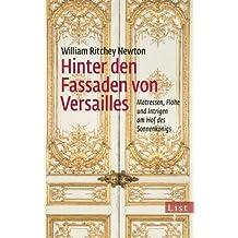 Hinter den Fassaden von Versailles: Mätressen, Flöhe und Intrigen am Hof des Sonnenkönigs