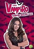1. Chica Vampiro : Vampire malgré elle (1)