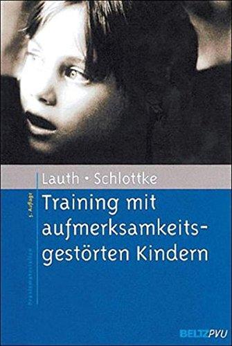 Training mit aufmerksamkeitsgestörten Kindern (Materialien für die klinische Praxis)