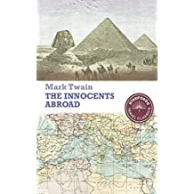 The Innocents Abroad - Original Edition - [Cliffs Notes] - (ANNOTATED) (English Edition)