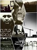 Cut-Up Vérolé: Aphorismes, poèmes alternatifs, pamphlets artisanaux et autres haïkus des derniers jours