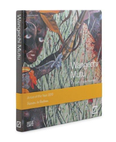 Wangechi Mutu: My Dirty Little Heaven by Okwui Enwezor (2010-11-30)