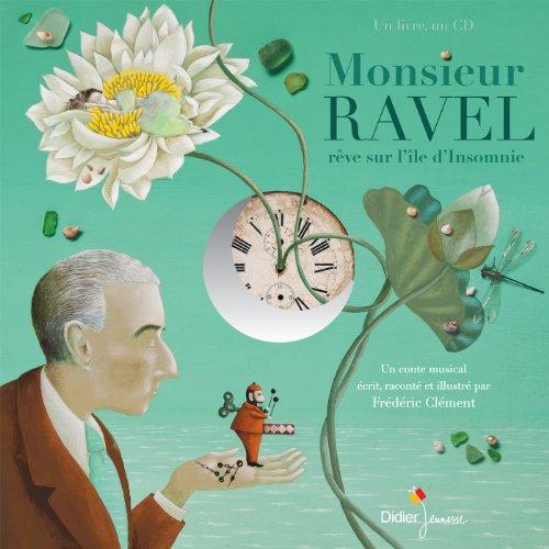 Monsieur Ravel, rêve sur l'île d'Insomnie