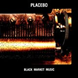 Songtexte von Placebo - Black Market Music