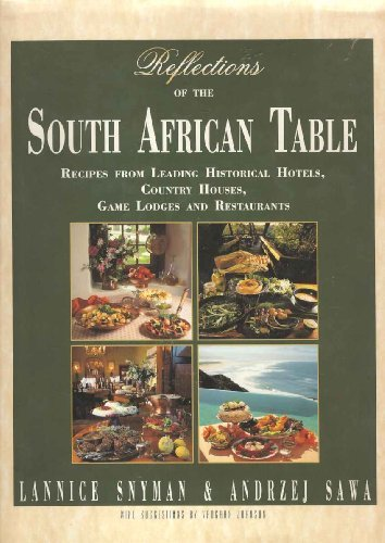 reflections-of-the-south-african-table-recipes-from-leading-historical-hotels-country-houses-game-lo