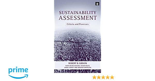 Sustainability Assessment, Criteria and Processes