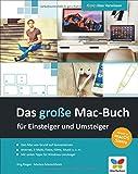 Das große Mac-Buch für Einsteiger und Umsteiger: aktuell zu macOS Sierra. Internet, Multimedia,...