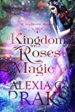A Kingdom of Roses and Magic: A Reverse Harem Paranormal Fantasy Romance (Seven Devils Book 2) (English Edition)