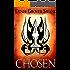 Chosen: Chosen #1 (The Chosen) (English Edition)