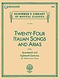 24 Italian Songs & Arias - Medium Low Voice (Book): Medium Low Voice - Book (Schirmer's Library of Musical Classics)