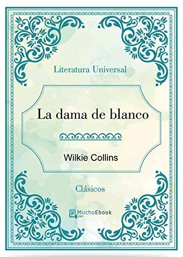 La dama de blanco por Wilkie Collins
