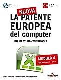 La nuova patente europea del computer. Office 2010 - Windows 7 (4): Modulo 4. Fogli elettronici - Excel