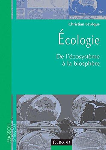 Écologie : de l'écosystème à la biosphère