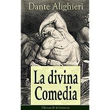 La divina Comedia: Clásicos de la literatura (Spanish Edition)