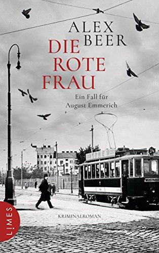 Die rote Frau: Ein Fall für August Emmerich - Kriminalroman (Die Kriminalinspektor-Emmerich-Reihe 2)