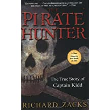 The Pirate Hunter: The True Story of Captain Kidd by Richard Zacks (2003-06-18)