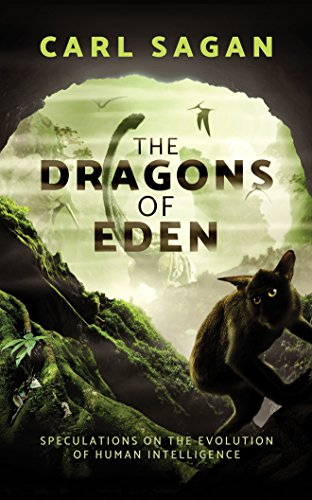 The Dragons of Eden: Speculations on the Evolution of Human Intelligence: Library Edition