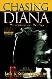 Chasing Diana - Perception vs. Reality