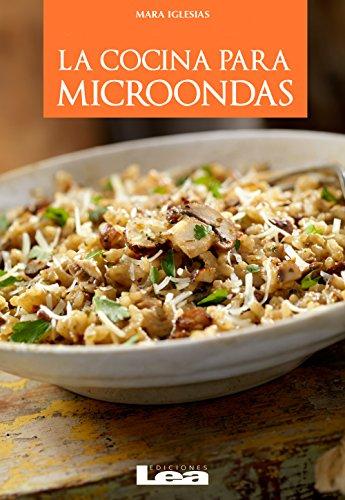 La cocina para microondas eBook: Mara Iglesias: Amazon.es: Tienda ...