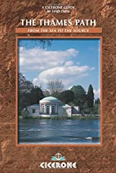 The Thames Path: From London to the Source (Cicerone Mountain Walking): From the Sea to the Source