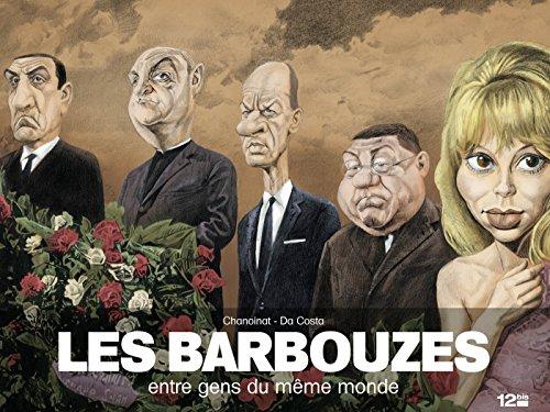 Les Barbouzes: Entre gens du même monde