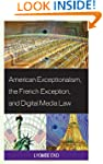 American Exceptionalism, the French E...