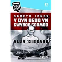 Gareth Jones: Y Dyn Oedd Yn Gwybod Gormod (Cyfres Stori Sydyn) by Alun Gibbard (2014-01-28)