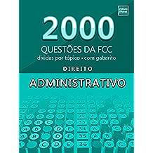 2000 Questões da FCC sobre Direito Administrativo (Portuguese Edition)