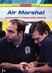 Air Marshal And Careers in Transportation Security