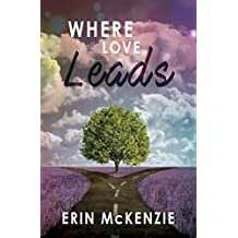 Where Love Leads (English Edition)