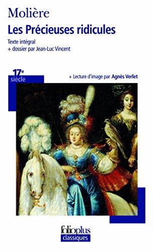 Les Précieuses ridicules (Folioplus classiques) por Molière
