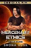 Mercenary Ethics: Dead Suns 2 (Obsidian Rim Book 13) (English Edition)