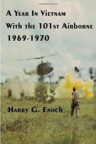 A Year In Vietnam With The 101st Airborne, 19691970 by Harry G. Enoch (2015-10-30)
