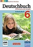Deutschbuch - Differenzierende Ausgabe Nordrhein-Westfalen: 6. Schuljahr - Arbeitsheft mit Lösungen und Übungs-CD-ROM