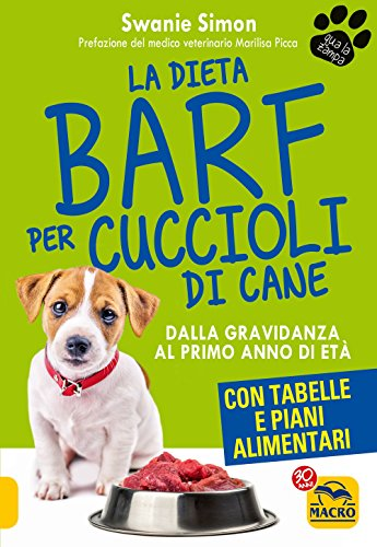 La dieta Barf per cuccioli di cane. Dalla gravidanza al primo anno di età