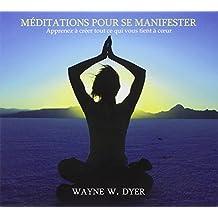 Méditations pour se manifester - Livre audio