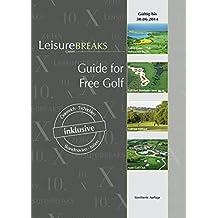 Guide for Free Golf: gültig bis 30.06.2014