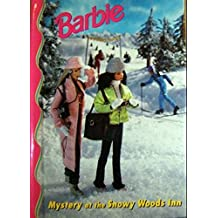Barbie: Mystery at the Snowy Woods Inn (Barbie & friends book club)