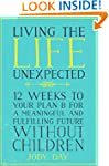 Living the Life Unexpected: 12 Weeks...