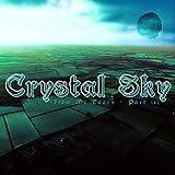 Crystal Sky (Flow My Tears - Part ii)