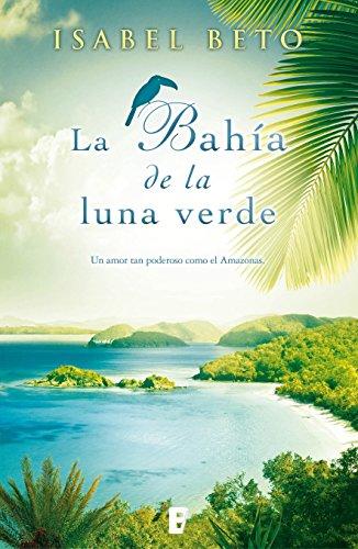 La Bahía De La Luna Verde