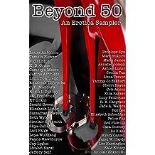 Beyond 50: An Erotic Sampler