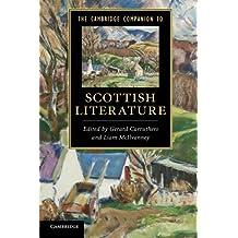 The Cambridge Companion to Scottish Literature (Cambridge Companions to Literature)