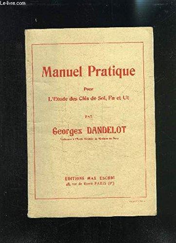 Manuel pratique pour l'tude des Cls de Sol, fa et Ut