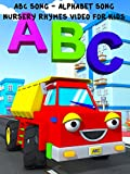 ABC Song - Alphabet Song - Nursery Rhymes Video for Kids