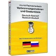Jourist Fachwörterbuch Verbrennungsmotoren und Gasturbinenanlagen Russisch-Deutsch, Deutsch-Russisch