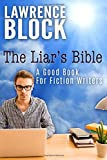 The Liar's Bible: A Good Book for Fiction Writers